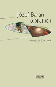 Rondo. Wiersze z lat 2006-2009, Józef Baran